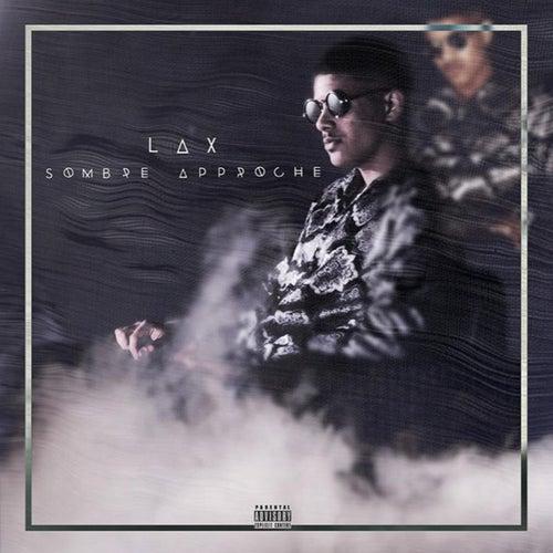Sombre Approche de LAX (Rap)