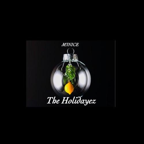 The Holidayez by M3nice