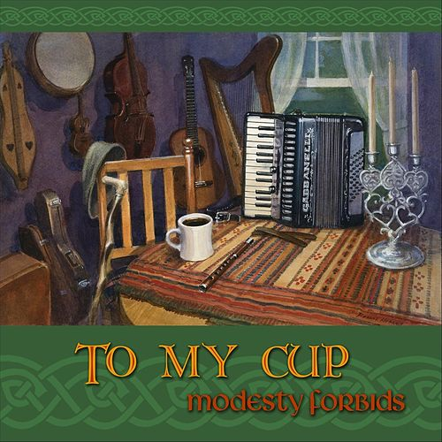 To My Cup de Modesty Forbids