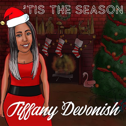 'Tis the Season von Tiffany Devonish