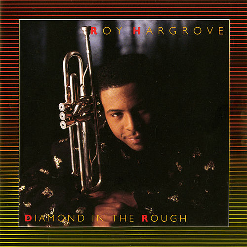 Diamond In The Rough fra Roy Hargrove