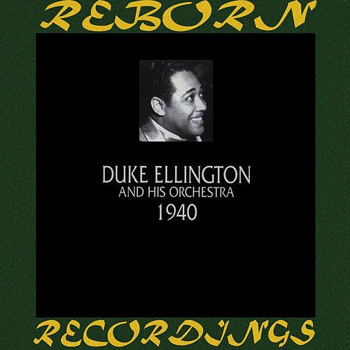 1940 (HD Remastered) von Duke Ellington