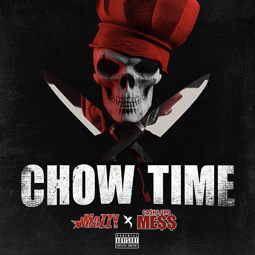 Chow Time by Mozzy