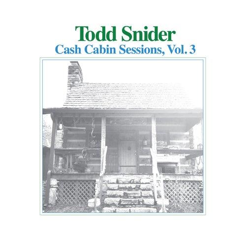 Cash Cabin Sessions, Vol. 3 de Todd Snider