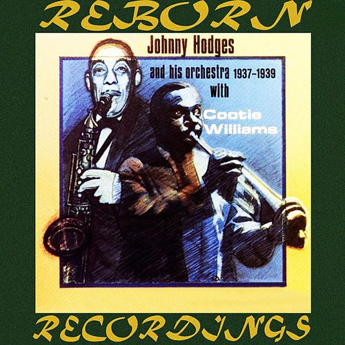 1937-1939 (HD Remastered) by Johnny Hodges