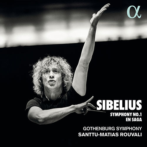 Sibelius: Symphony No. 1 & En saga von Gothenburg Symphony Orchestra