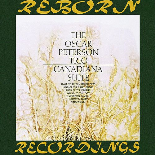 Canadiana Suite  (HD Remastered) de Oscar Peterson