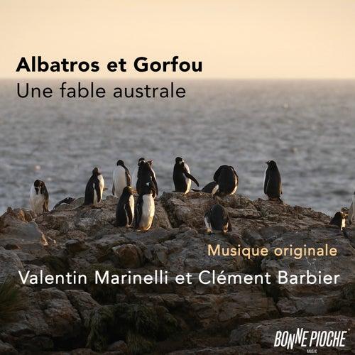 Albatros et Gorfou, une fable australe (Bande originale du film) by Valentin Marinelli