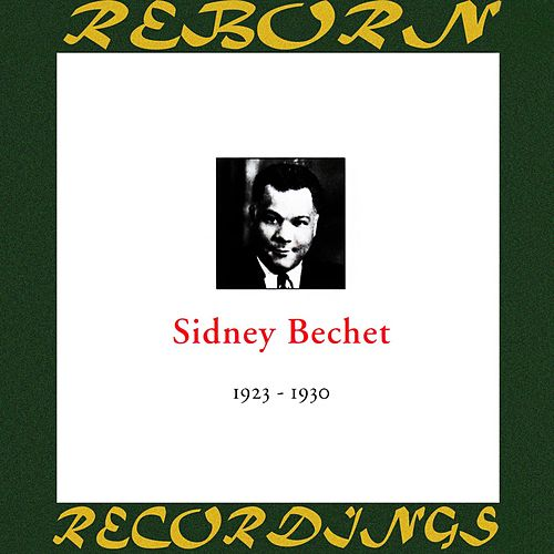 In Chronology - 1923-1930 (HD Remastered) by Sidney Bechet