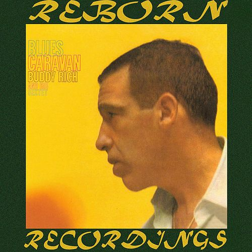 Blues Caravan (HD Remastered) de Buddy Rich