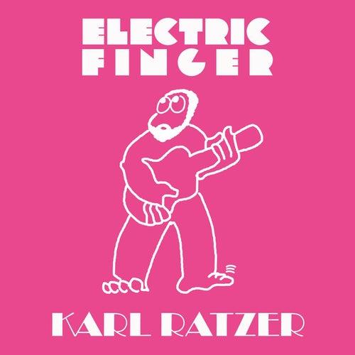 Electric Finger von Karl Ratzer