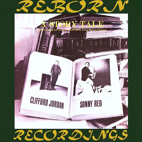 A Story Tale  (HD Remastered) von Clifford Jordan