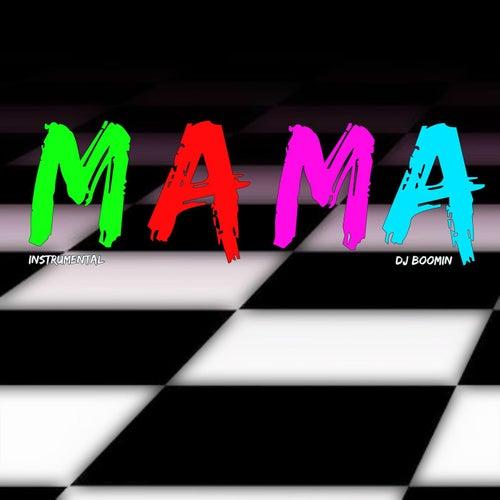 Mama de DJ Boomin