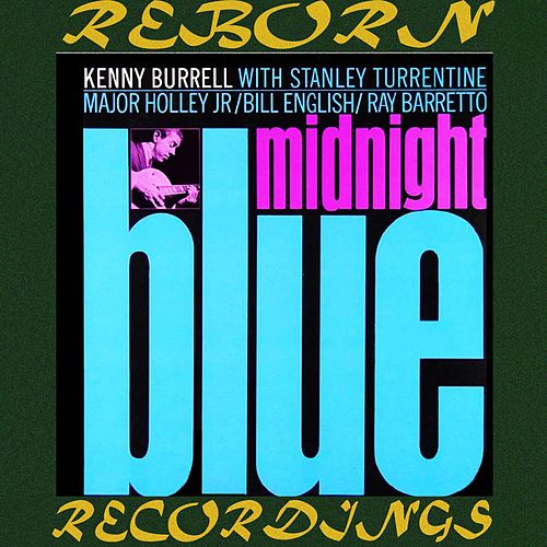 Midnight Blue (Blue Note, Masterworks, HD Remastered) von Kenny Burrell