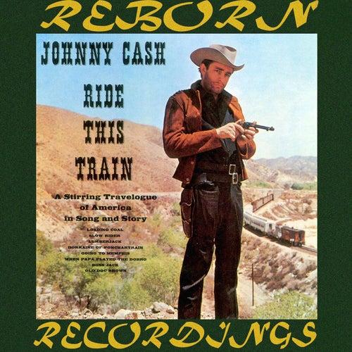 Ride This Train (HD Remastered) de Johnny Cash