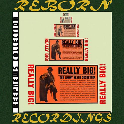 Really Big! (Keepnews Collection, HD Remastered) von Jimmy Heath