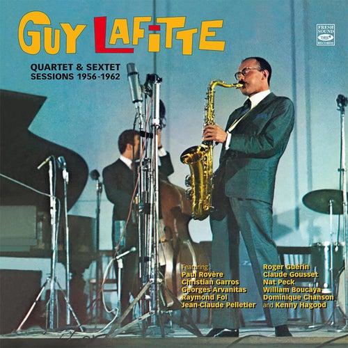 Guy Lafitte. Quartet & Sextet Sessions 1956-1962 by Guy Lafitte