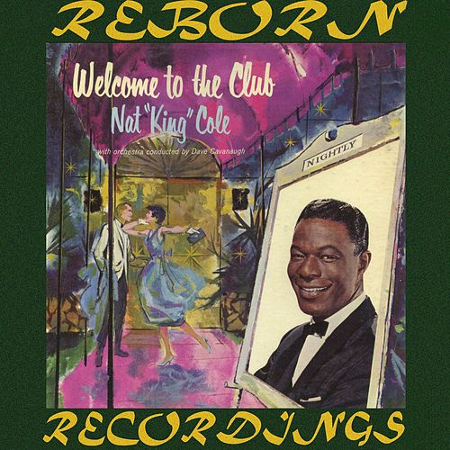Welcome To The Club (HD Remastered) de Nat King Cole