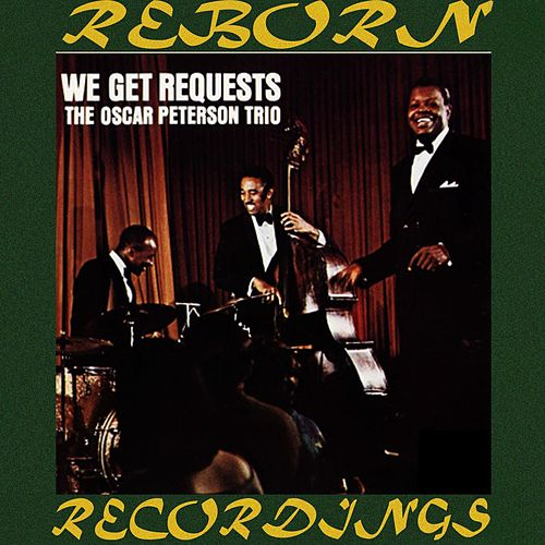 We Get Requests (HD Remastered) de Oscar Peterson