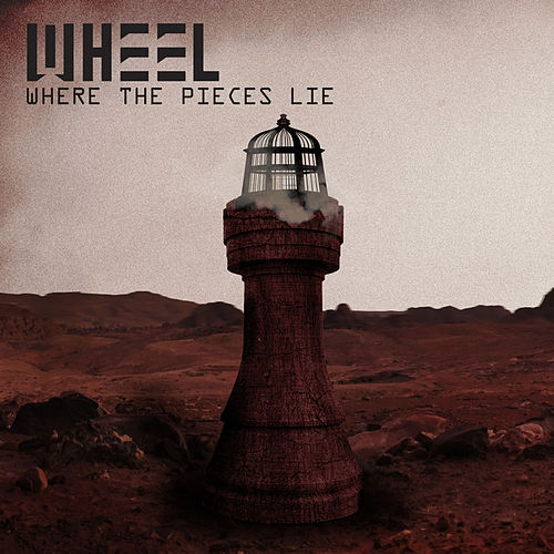 Where the Pieces Lie by Wheel