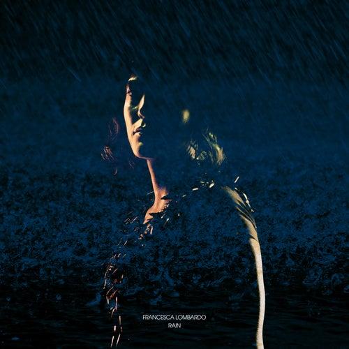 Rain by Francesca Lombardo