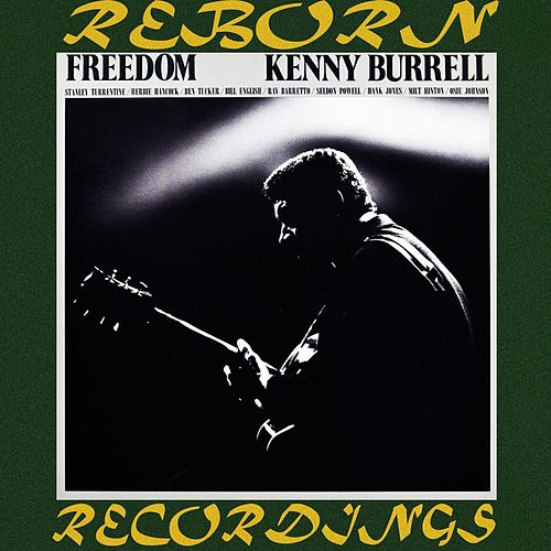 Freedom (HD Remastered) von Kenny Burrell