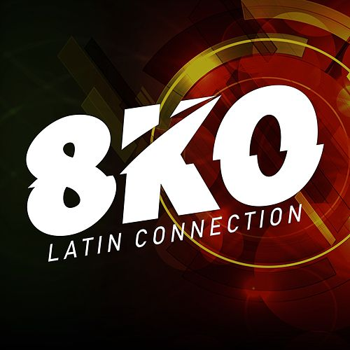 Latin Connection de 8ko