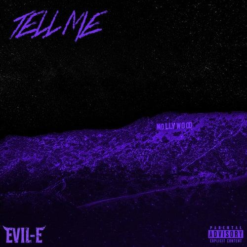 Tell Me von Evile