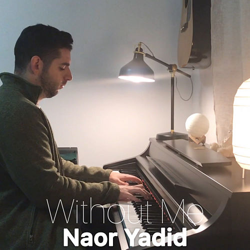 Without Me (Piano Arrangement) de Naor Yadid