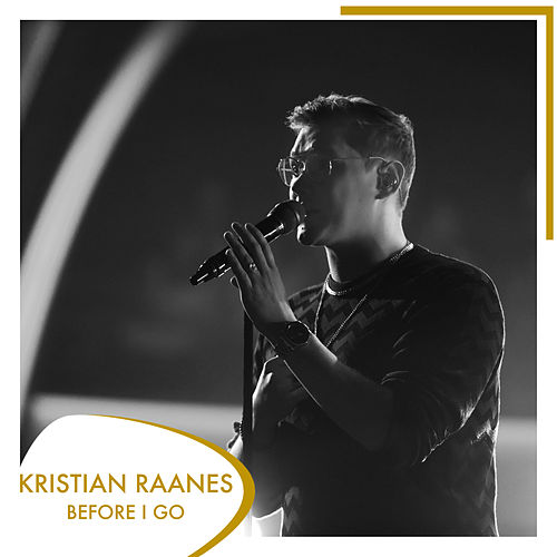 Before I Go by Kristian Raanes