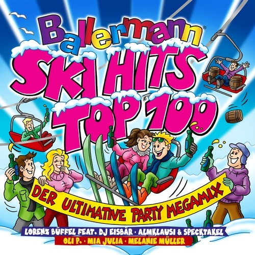 Ballermann Ski Hits Top 100 - Der Ultimative Party Megamix von Various Artists