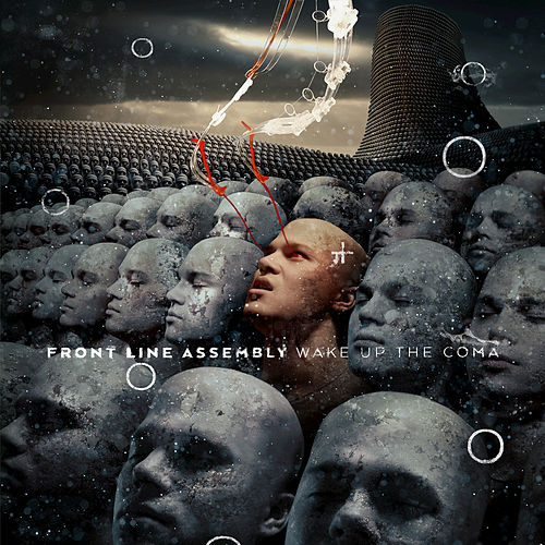 Wake up the Coma de Front Line Assembly