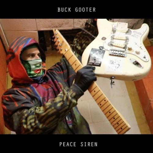 Peace Siren by Buck Gooter
