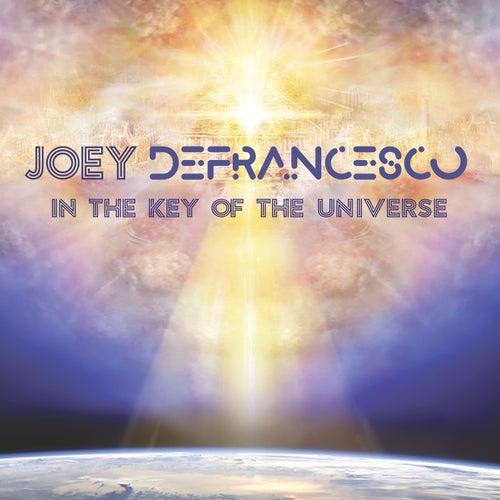 In the Key of the Universe de Joey DeFrancesco