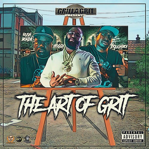 The Art of Grit by Hoggy D