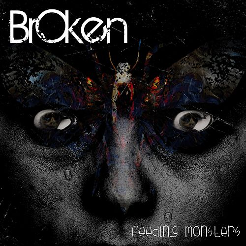 Feeding Monsters de Broken
