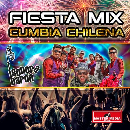 Fiesta Mix Cumbia Chilena by Sonora Barón