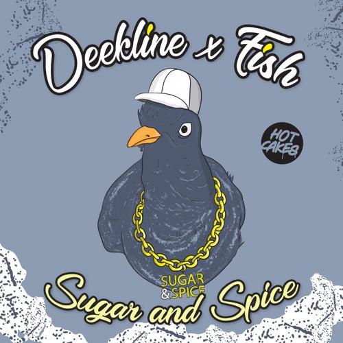 Sugar & Spice de Deekline