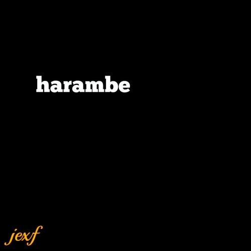 Harambe by Yung Jexf
