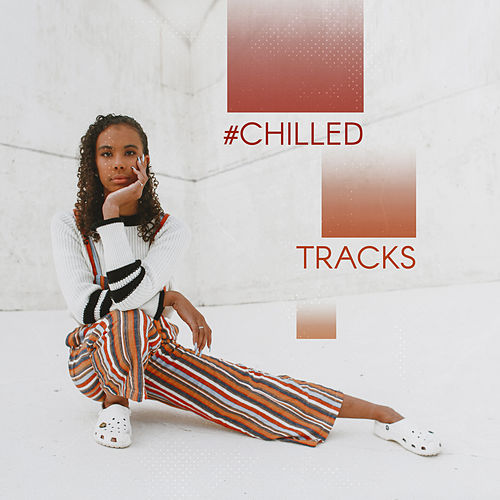 #Chilled Tracks von Ibiza Chill Out