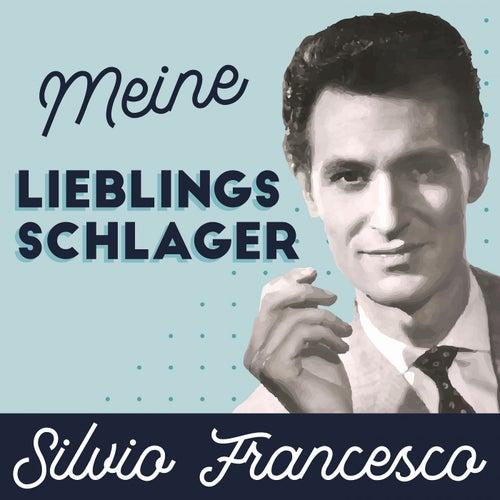 Silvio Francesco - Meine Lieblingsschlager de Silvio Francesco