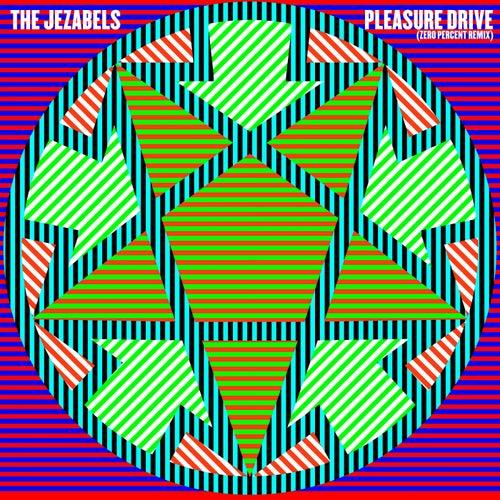 Pleasure Drive (Zero Percent Remix) de The Jezabels