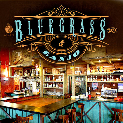 Bluegrass & Banjo by Various Artists