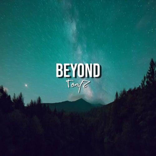 Beyond de Tony Z