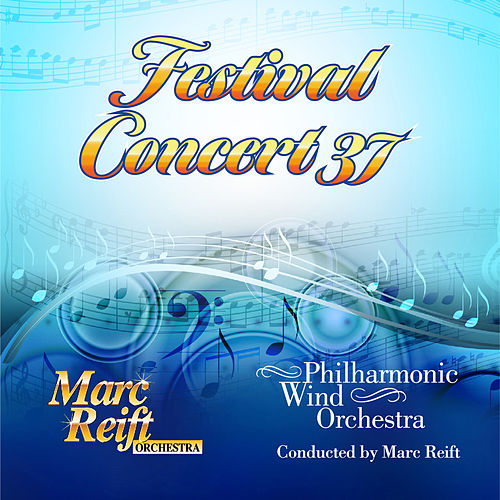 Festival Concert 37 by Philharmonic Wind Orchestra