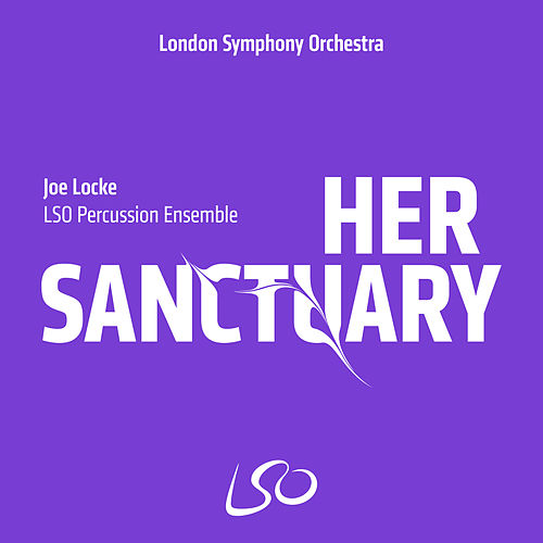 Locke: Her Sanctuary by LSO Percussion Ensemble