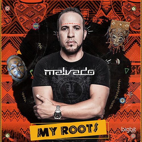 My Roots von DJ Malvado