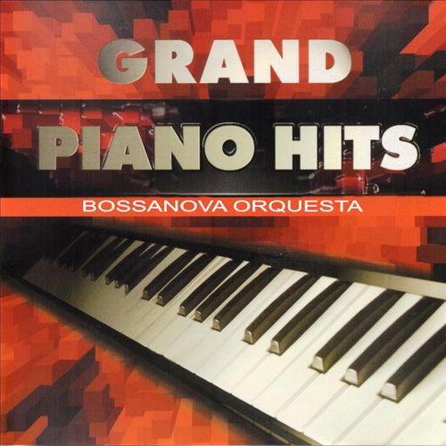 Grand Piano Hits de Bossanova Orquesta