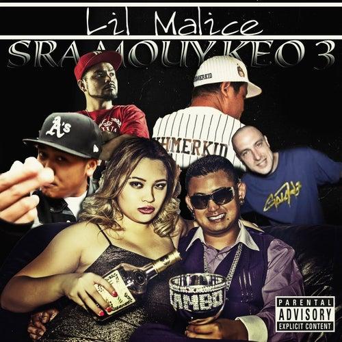 Sra Mouy Keo 3 von Lil Malice