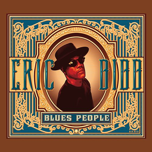Blues People by Eric Bibb